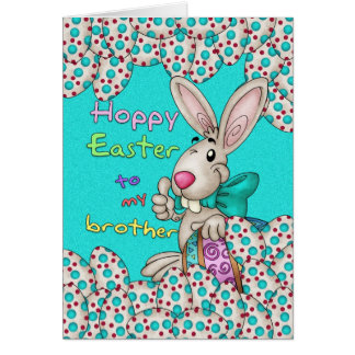Brother Easter Card With Easter Bunny And Eggs
