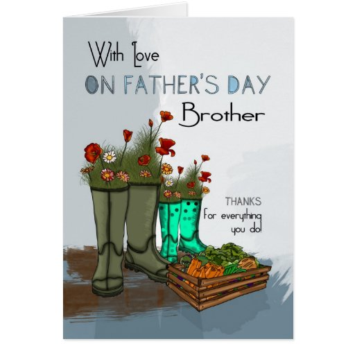 Brother father s day greeting card with rain boots zazzle