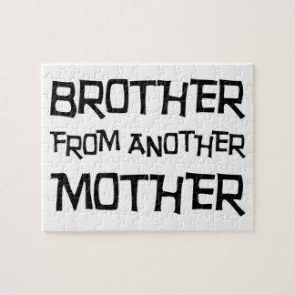 Brother From Another Mother Jigsaw Puzzle