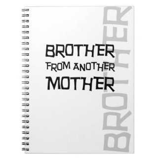 Brother From Another Mother Notebook