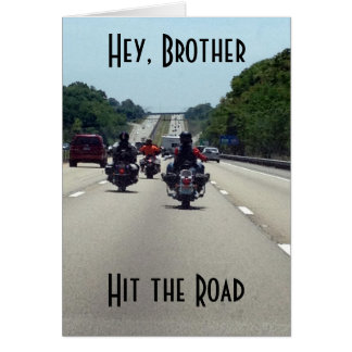 **BROTHER** HIT THE ROAD=MOTORCYCLE STYLE BIRTHDAY CARD