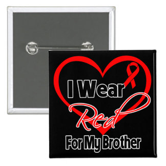 Brother - I Wear a Red Heart Ribbon Button