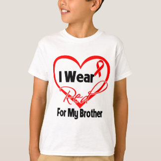 Brother - I Wear a Red Heart Ribbon T-Shirt