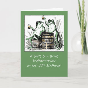 Brother In Law 40th Birthday Frogs Toasting With B Card