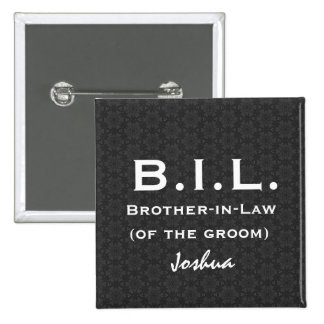 BROTHER IN LAW Black White Wedding V03 Pinback Buttons
