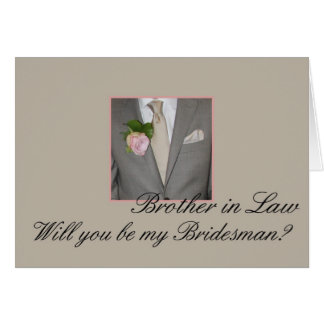 Brother in Law Bridesman request Grey Suit Card