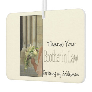 Brother in Law Bridesman thank you Air Freshener