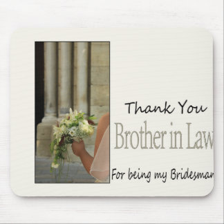 Brother in Law Bridesman thank you Mouse Pad