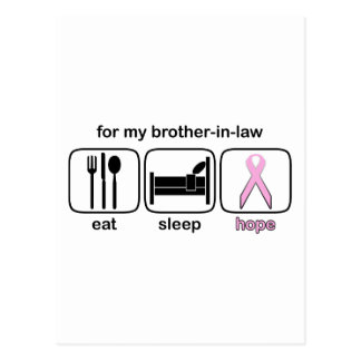 Brother-in-law Eat Sleep Hope - Breast Cancer Postcard