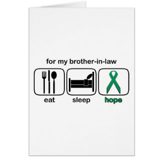 Brother-in-law Eat Sleep Hope - Kidney Cancer Greeting Card
