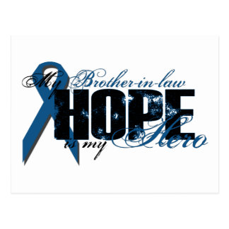 Brother-in-law My Hero - Colon Cancer Hope Postcard