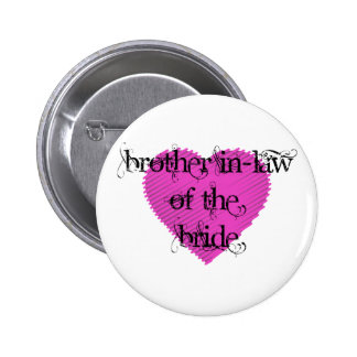 Brother In-Law of the Bride Pin