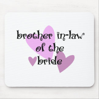 Brother In-Law of the Bride Mouse Pad