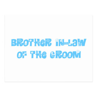 Brother In-Law of the Groom Postcard