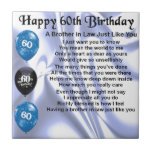 "Brother in Law Poem 60th Birthday Tile<br><div class=""desc"">A great gift for a brother in law on his 60th birthday</div>"