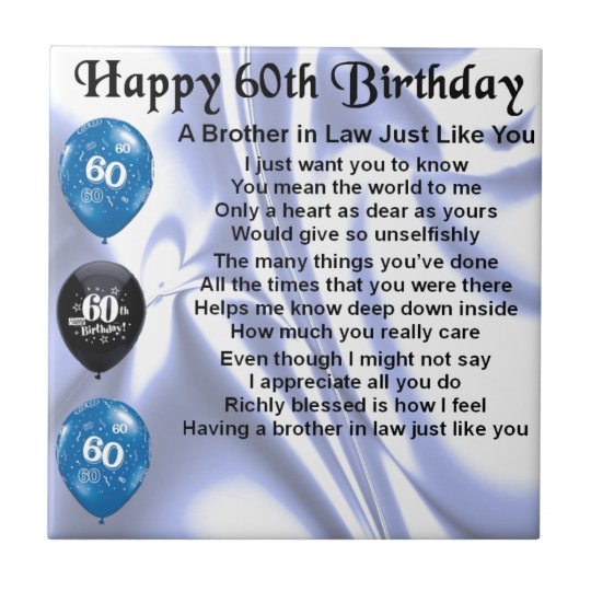 Brother In Law Poem 60th Birthday Tile Zazzle Gifts For Gift Ideas