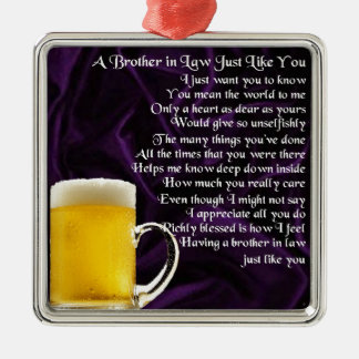 Brother in Law Poem - Beer Design Metal Ornament