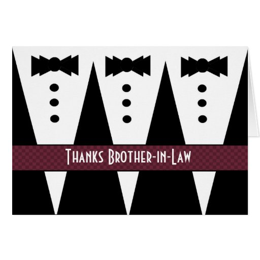 Wedding Thank You Gift For Brother : Brother-in-Law Thank YouThree Tuxedos Card Zazzle