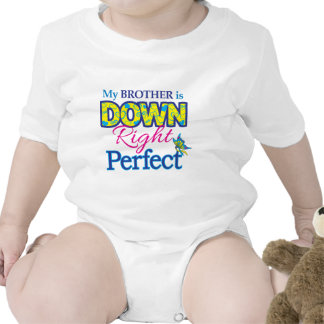 Brother is Down Right Perfect Baby Bodysuits