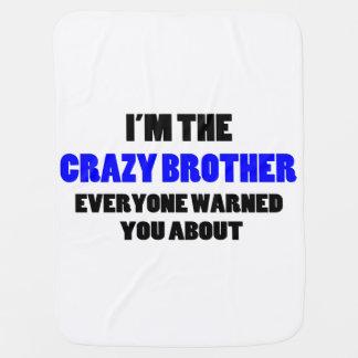 Brother loco le advirtieron alrededor mantas de bebé
