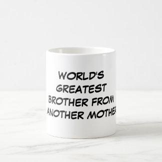 """""""Brother más grande del mundo taza de otra madre"""""""