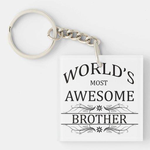 Brother más impresionante del mundo llaveros