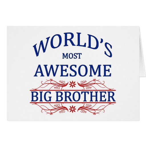 Brother más impresionante del mundo tarjeta de felicitación