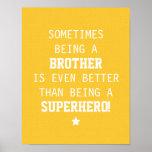 Brother mejor que el super héroe - amarillo poster