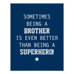Brother mejor que el super héroe - azul poster