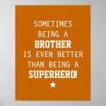 Brother mejor que el super héroe - naranja posters