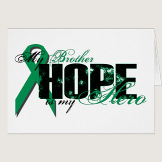 Brother My Hero - Kidney Cancer Hope Card
