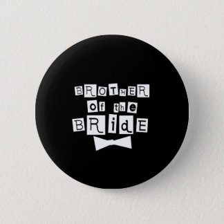 Brother of Bride White on Black Pinback Button