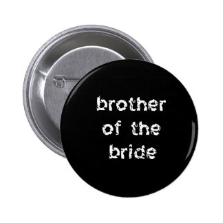Brother of the Bride 2 Inch Round Button