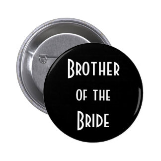 Brother of the Bride Pinback Button