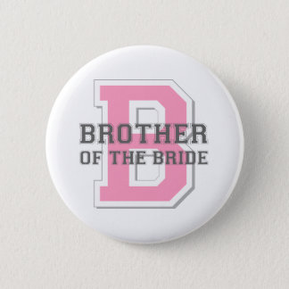 Brother of the Bride Cheer Pinback Button