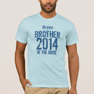 Brother of the Bride Gift 2014 or Any Year V012A T-Shirt