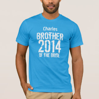 Brother of the Bride Gift 2014 or Any Year V012G T-Shirt