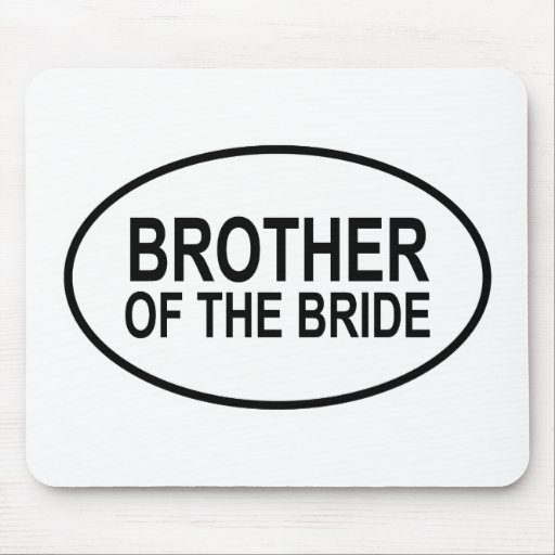 Brother of the Bride Wedding Oval Mouse Pad