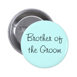 Brother of the Groom Pin