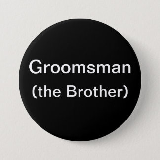 Brother of the Groom Pinback Button