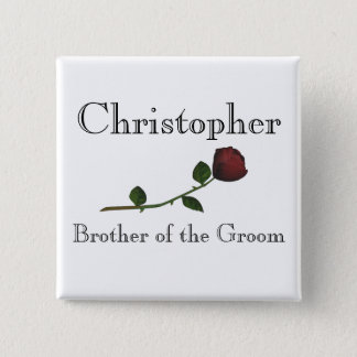 """Brother of the Groom"" - Red Long Stemmed Rose [a] Pinback Button"