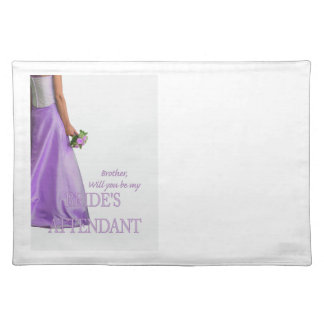 Brother  Please be bride's attendant - invitation Cloth Placemat