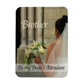 Brother  Please be bride's attendant - invitation Rectangular Photo Magnet