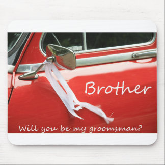 Brother   Please be my Groomsman - invitation Mouse Pad