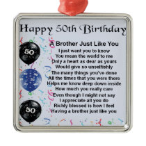 Brother Poem 50th Birthday Metal Ornament