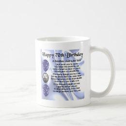 Brother Poem 70th Birthday Coffee Mug