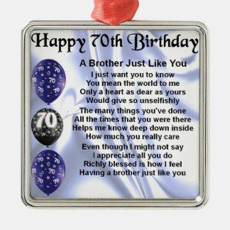 Brother Poem 70th Birthday Metal Ornament