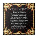 """Brother Poem - Black design Tile<br><div class=""""desc"""">A great gift for a brother.</div>"""