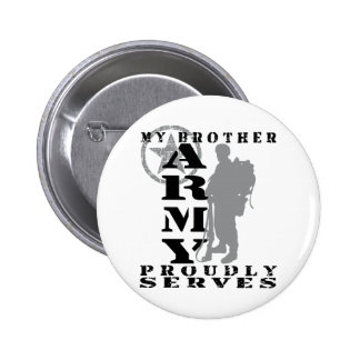 Brother Proudly Serves - ARMY Button