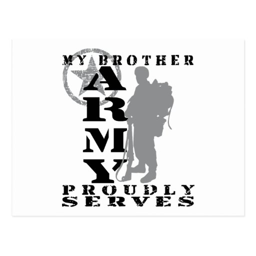 Brother Proudly Serves - ARMY Postcard